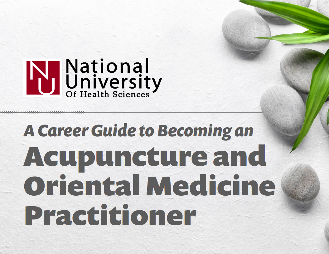 A Career Guide to Becoming an Acupuncture and Oriental Medicine Practitioner