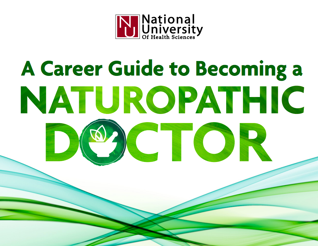 A Career Guide to Becoming a Naturopathic Doctor